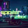 Hyper - SPOILER (Remix)