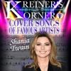 KREINER'S KORNER -  SHANIA TWAIN COVER SONGS