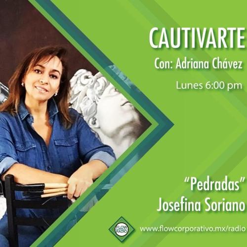 """CautivArte 121 - """"Pedradas"""", Josefina Soriano"""