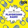 Louis The Child - Playground Radio #008