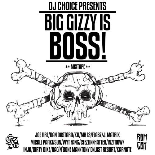 Gi3MO - Big Gizzy Is Boss (DJ Choice)
