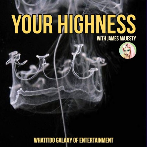 Your Highness With James Majesty: Wigstock