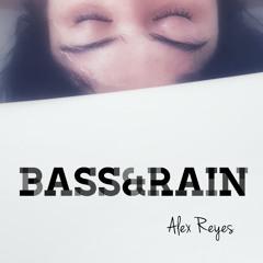 Bass&Rain