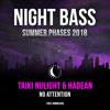 Taiki Nulight & Hadean - No Attention [Free Download]