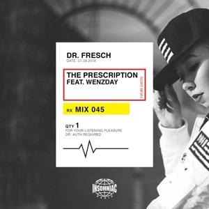 Dr. Fresch & Wenzday - The Prescription 045 2018-07-10 Artwork