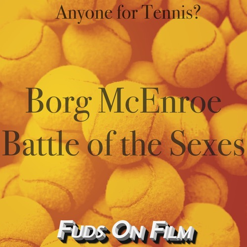 Borg McEnroe and Battle of the Sexes