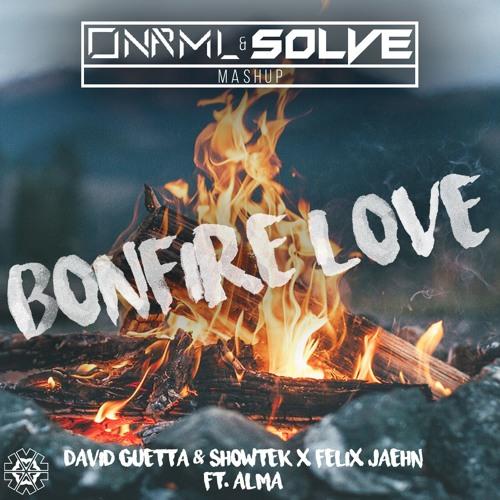 David Guetta & Showtek X Felix Jaehn Feat. Alma - Bonfire Love (ONRML & SOLVE Mashup)