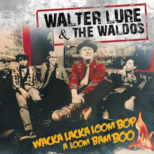 "Walter Lure & The Waldos "" Crazy Kids """