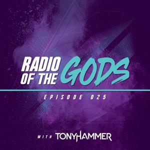 Tony Hammer - Radio Of The Gods 025 2018-07-10 Artwork