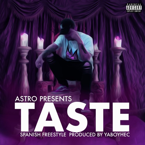 Taste (Spanish Freestyle)VERSION MAS HIJUEPUTA
