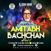 DJ RaH RahH - The Best of Amitabh Bachchan PT 1