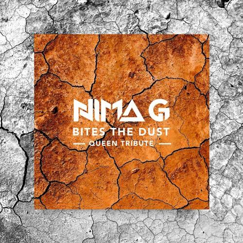 Nima G - Bite The Dust (Queen Tribute)