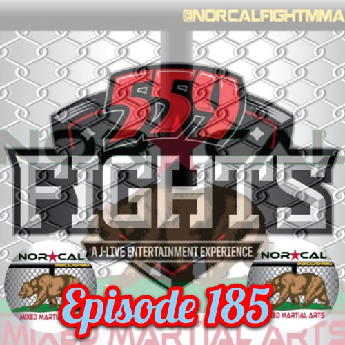 Episode 185: @norcalfightmma Podcast Featuring Jeremy Luchau