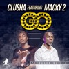 CLUSHA FT. MACKY 2 - GO (PROD. DRE) EDIT.mp3