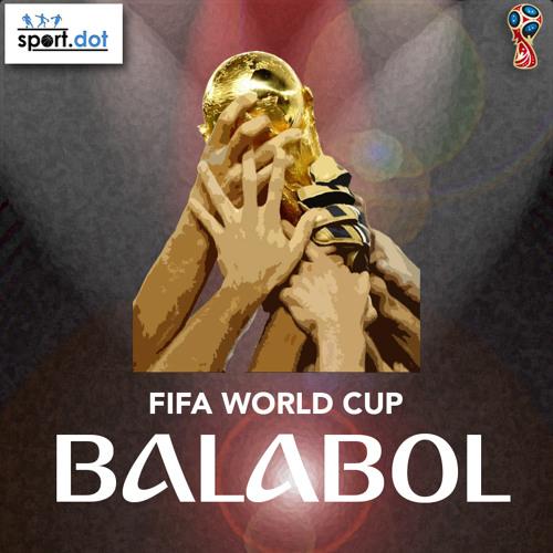 Balabol World Cup Show Ep 5 - Le Bleus through to final