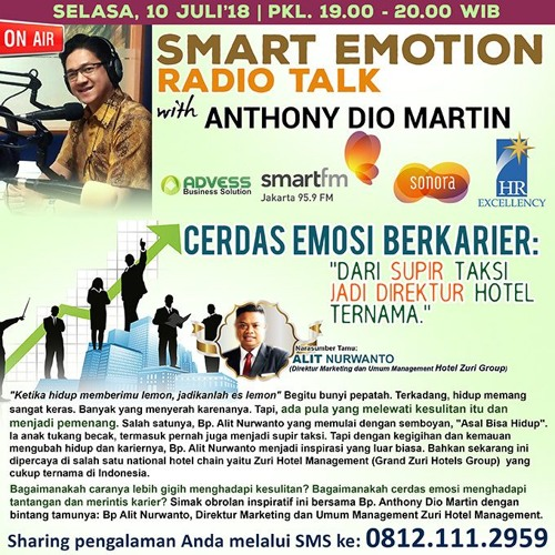 "Smart Emotion Radiotalk  Selasa, 10 Juli 2018: ""Cerdas Emosi Berkarier"""