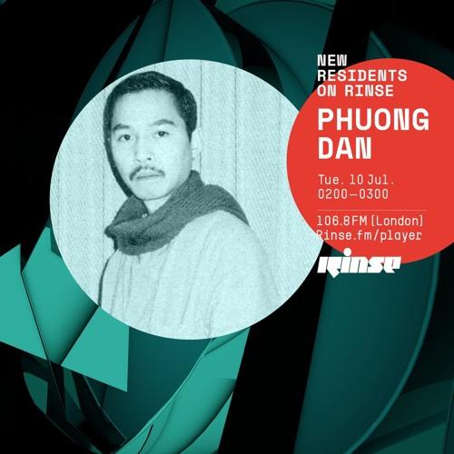 Rinse FM Podcasts - Phuong-Dan