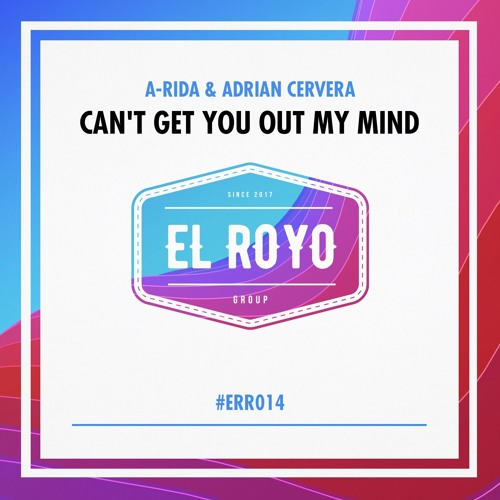 A-RIDA & Adrian Cervera - Can't Get You Out My Mind