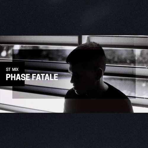 Phase Fatale - Secret Thirteen Mix 260