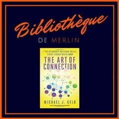 Bibliothèque de Merlin - Créer du lien… Michael J. Gelb (Résumé)