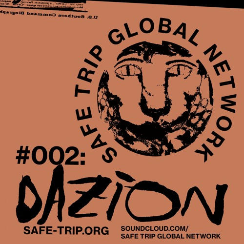 Safe Trip Global Network #002 - Dazion