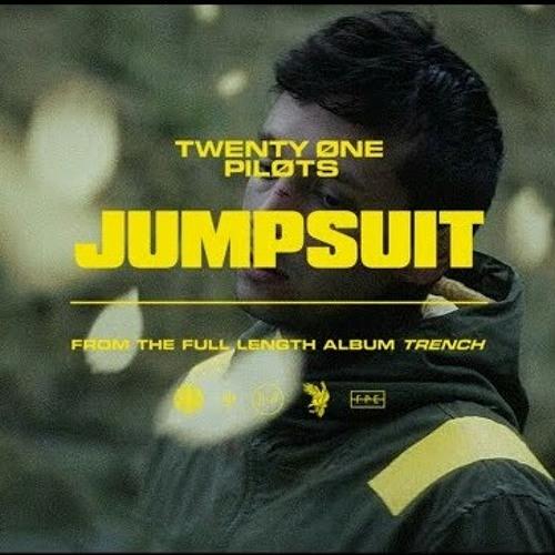 Jumpsuit  - Twenty one pilots