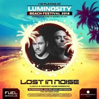 Lost In Noise LIVE @ Luminosity Beach Festival 2018 Artwork
