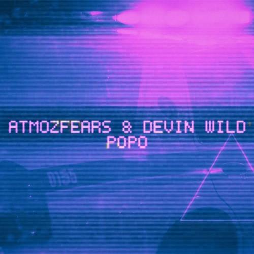 Atmozfears & Devin Wild - POPO