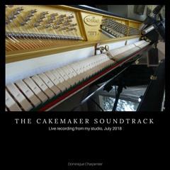 The Cakemaker Soundtrack - Live from my Studio (July 2018)