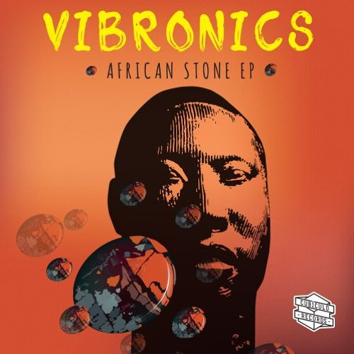 """CR12012 Vibronics - African Stone EP  [12"""" Vinyl - Out Now]"""