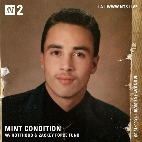 Mint Condition w/ Zackey Force Funk (NTS) Pt. 2