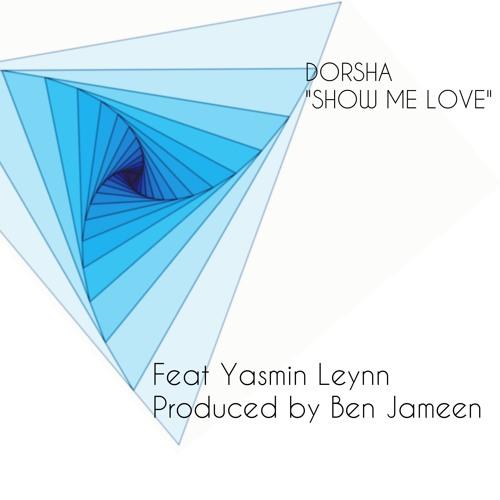 Kristian Conde  -Show me Love -Feat Yasmin Leynn (Ben Jameen Remix)