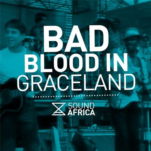 Bad Blood in Graceland