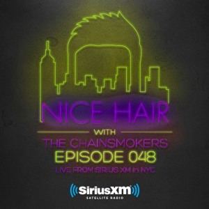 The Chainsmokers & Lost Frequencies - Nice Hair 048 2018-07-11 Artwork