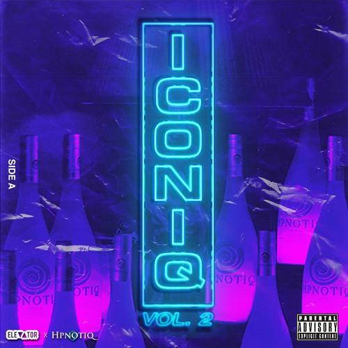 ELEVATOR x Hpnotiq - ICONIQ2 Mixtape Side A