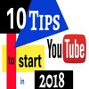 10 Tips On How To Start A YouTube Channel For Beginners In 2018