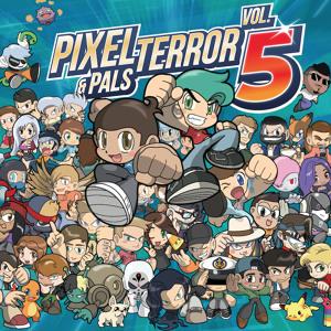 Pixel Terror - Pixel Terror & Pals Vol.5 2018-07-11 Artwork