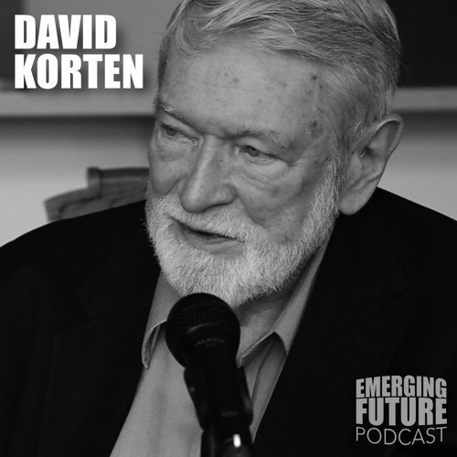 David Korten: Change the Story, Change the Future: A Living Economy for a Living Earth