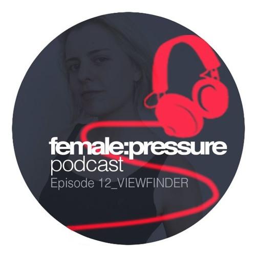 f:p podcast episode 12_Viewfinder