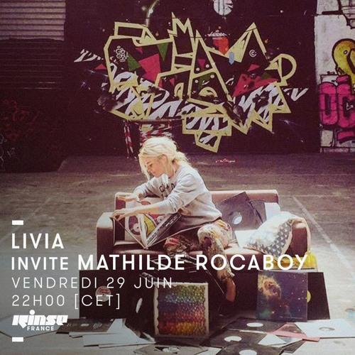 Livia invite Mathilde Rocaboy RINSE 29/06/2018
