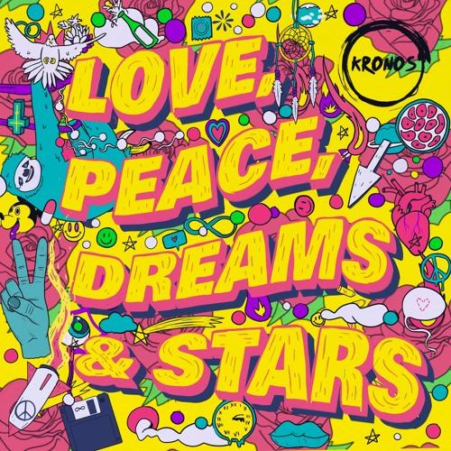 Love, Peace, Dreams & Stars