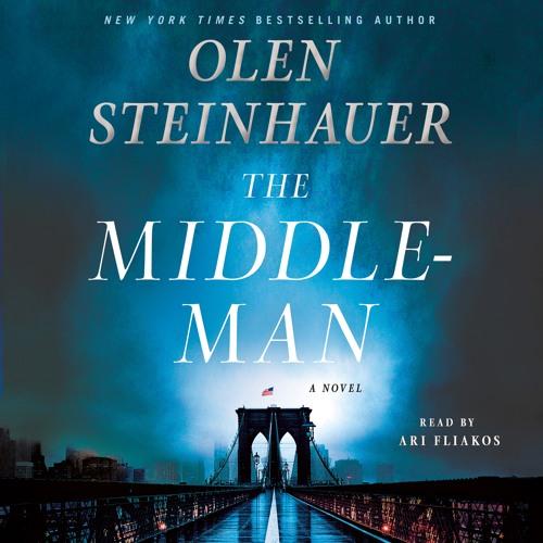 The Middleman by Olen Steinhauer, audiobook excerpt