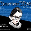 Notorious RBG - From Composer To Singer And Composer Again