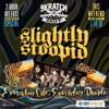 Skratch N Sniff's Slightly Summer Stoopid Mix