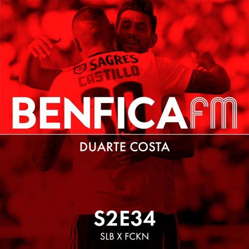 #34 - Benfica x Napredak (3-0), convidado Duarte Costa