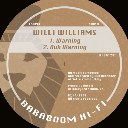 Willi Williams - Warning + Dub (BABA1205A OUT NOW!)