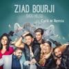 Ziad Bourji - Shou Helou (Cyril M Remix)