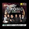Download EL TRONO DE MEXICO MIX 2018 DJ KEVIN FLOW Mp3