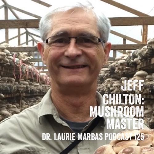 Jeff Chilton: Mushroom Master
