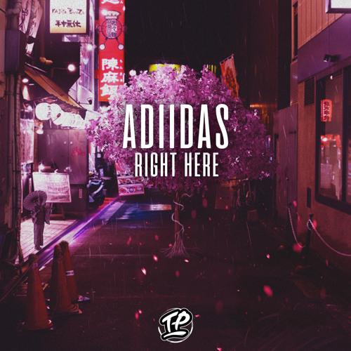 Adiidas - Right Here